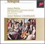 Anton Reicha: Quintettes pour le violoncelle principal avec quatuor � cordes