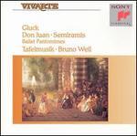 Christoph Willibald Gluck: Don Juan; Semiramis
