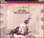 Mozart: Theatre and Ballet Music