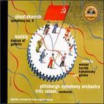 Shostakovich: Symphony No. 6; Kod�ly: Dances of Galanta...