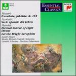 Mozart: Exsuiltate, jubilate, K. 165; Alessandro Scarlatti: Su le sponde del Tebro; etc.