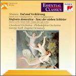 Richard Strauss: Tod und Verkl�rung; Sinfonia domestica; Tanz der sieben Schleier