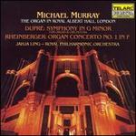 DuprT: Symphony in G minor; Rheinberger: Organ Concerto No. 1 in F