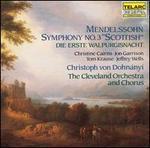 Mendelssohn: Symphony No. 3; Die erste Walpurgisnacht