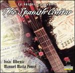 The Spanish Guitar: Isaac Albeniz; Manuel Maria Ponce