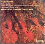 Schnittke: Piano Quintet; Three Madrigals; Serenade; String Trio