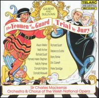 Gilbert & Sullivan: The Yeomen of the Guard; Trial by Jury - Alwyn Mellor (soprano); Barry Banks (tenor); Clare O'Neill (vocals); Donald Adams (bass); Donald Maxwell (baritone);...
