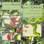 Judith Shatin: Ruah; Peter Child: Wind Quintet; Sonatina for Oboe; Clare Cycle
