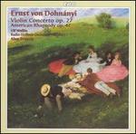 Dohnányi: Violin Concerto Op. 27; American Rhapsody, Op. 47