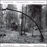 Kurt�g: Neun STncke Fnr Viola Solo/Jelek, Op.5/Hommage A R. Sch.Schumann: MSrchenbilder, Op.113/Fantasiestncke,Op.73/