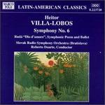 """Heitor Villa-Lobos: Symphony No 06, Ruda """"God Of Love"""""""