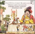 Une Fête Chez Rabelais: Songs & Instrumental Pieces From the First Half of the 16th Century-Ensemble Clment Janequin