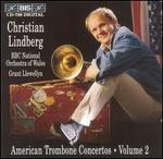 American Trombone Concertos, Vol. 2