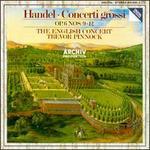 George Frideric Handel: Concerti grossi, Op. 6, Nos. 9 - 12