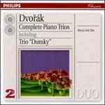 Anton?n Dvor�k: Complete Piano Trios