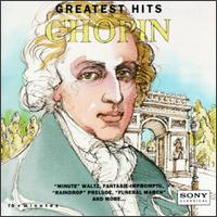 Chopin: Greatest Hits - Alexander Brailowsky (piano); Cecile Licad (piano); Cyprien Katsaris (piano); Emanuel Ax (piano); Fou Ts'ong (piano);...
