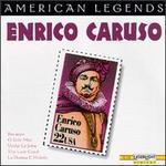 American Legends: Enrico Caruso