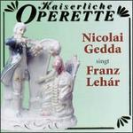 Nicolai Gedda Sings Franz Leh�r