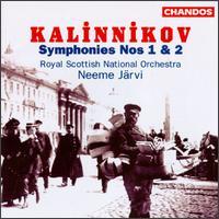 Kalinnikov: Symphony Nos. 1 & 2 - Royal Scottish National Orchestra; Neeme J�rvi (conductor)