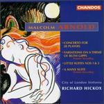 Arnold: Little Suite Nos. 1 & 2; Concerto for 28 Players; Variations for Orchestra; A Manx Suite