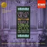 Organ Music From France-The Art Of Virgil Fox, Volume III