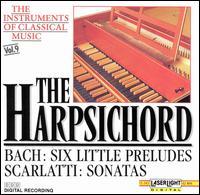The Instruments of Classical Music, Vol. 9: The Harpsichord - Akademie f�r Alte Musik, Berlin; Christiane Jaccottet (harpsichord); Christine Schornsheim (harpsichord); Concerto K�ln;...