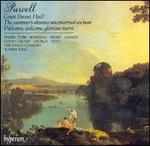 Purcell: Great Parent, Hail!; The summer's absence unconcerned we bear; Welcome, welcome, glorious morn