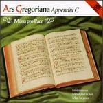 Ars Gregoriana, Appendix C: Missa Pro Pace