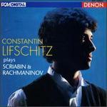 Constantin Lifschitz plays Scriabin & Rachmaninov