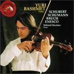 Schubert: Sonata in A; Schumann: MSrchenbilder, Adagio & Allegro; Bruch: Kol Nidrei; Enesco: Konzertstncke