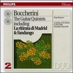 Boccherini: The Guitar Quintets Including La Ritirata di Madrid & Fandango