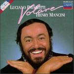 Volare: Popular Italian Songs Arranged & Conducted by Henry Mancini - Andrea Griminelli (flute); Bologna Teatro Comunale Chorus; Henry Mancini (piano); Luciano Pavarotti (tenor); Orchestra del Teatro Comunale di Bologna; Bologna Community Theater Orchestra & Chorus (choir, chorus)