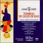 Chizy: Tombeau De Gilles De Rais