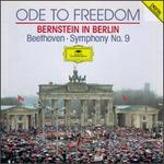Beethoven: Symphony No.9 (Ode to Freedom-Bernstein in Berlin)