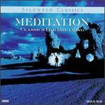 Meditation: Classics for Dreaming