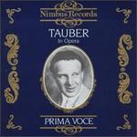 Tauber in Opera