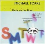 Torke: Music on the Floor; Four Proverbs; Monday; Tuesday