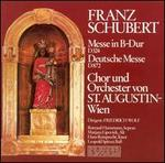 Schubert: Messe in B-Dur; Deutsche Messe