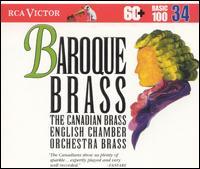 Baroque Brass - Canadian Brass (brass ensemble); Graham Ashton (trumpet); Paul Archibald (trumpet); Donald Fraser (conductor)