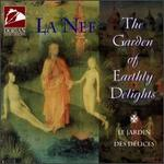 The Garden of Earthly Delights - Claire Gignac (recorder); Claire Gignac (flute); Daniele Forget (soprano); Isabelle Marchand (voices);...