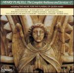 Henry Purcell: The Complete Anthems and Services, Vol. 7