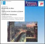 Gershwin: Rhapsody in Blue; Falla: Nights in the Gardens of Spain; Franck: Symphonic Variations