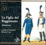 Donizetti-La Figlia Del Reggimento / Pavarotti · Freni · Ganzarolli · Sanzogno