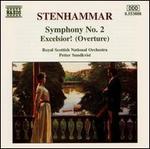 Stenhammar: Symphony No. 2; Excelsior!