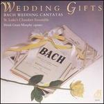 Bach: Wedding Cantatas 202 & 210 (Wedding Gifts)