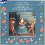 Charpentier: Le Mariage forc�; Les Fous divertissants