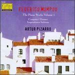 Mompou: The Piano Works, Vol. 1