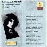 Claudia Muzio -The Legendary Recordings 1920-1925