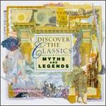 Discover the Classics: Myths and Legends