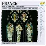 Franck: The 3 Organ Chorales